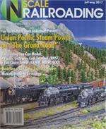 N Scale Railroading July August 2017